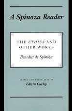 A Spinoza Reader - Benedictus Spinoza, Edwin Curley (editor and translator)