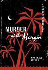 Murder at the Margin: A Henry Spearman Mystery - Jevons, Marshall