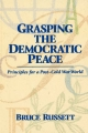 Grasping the Democratic Peace - Bruce M. Russett