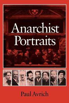 Anarchist Portraits - Avrich, Paul