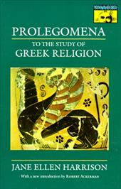 Prolegomena to the Study of Greek Religion - Harrison, Jane Ellen