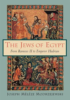 The Jews of Egypt: From Rameses II to Emperor Hadrian - Modrzejewski, Joseph Meleze
