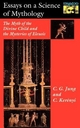 Essays on a Science of Mythology - C. G. Jung; Carl Kerenyi