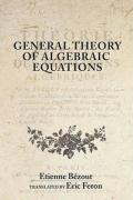 General Theory of Algebraic Equations