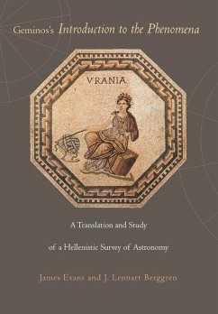 Geminos's Introduction to the Phenomena: A Translation and Study of a Hellenistic Survey of Astronomy - Evans, James Berggren, J. Lennart