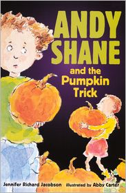 Andy Shane and the Pumpkin Trick - Jennifer Richard Jacobson, Abby Carter (Illustrator)