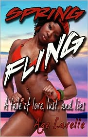 Spring Fling: A Tale of Love, Lust, and Lies
