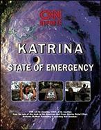 Katrina: CNN Reports: State of Emergency
