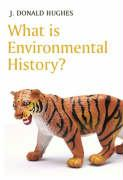 What Is Environmental History?: