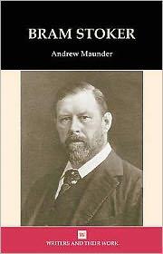 Bram Stoker - Andrew Maunder