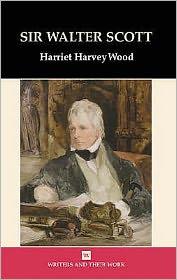 Sir Walter Scott - Harriet HarveyWood