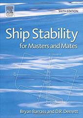Ship Stability for Masters and Mates - Derrett, D. R. / Barrass, Bryan