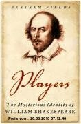 Gebr. - Players: The Mysterious Identity of William Shakespeare