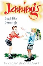 Just Like Jennings - Anthony Buckeridge