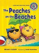 The Peaches on the Beaches: A Book about Inflectional Endings