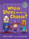 #6 Whose Shoes Would You Choose? - Brian P Cleary