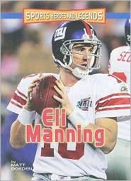 Eli Manning - Matt Doeden