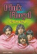 Pink Floyd: The Rock Band; An Unauthorized Rockography