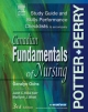 Study Guide to Accompany Canadian Fundamentals of Nursing - Patricia A Potter; Anne Griffin Perry