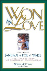 Won by Love - Norma McCorvey, With Gary Thomas