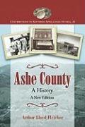Ashe County: A History; A New Edition