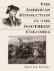 The American Revolution in the Southern Colonies - David Lee Russell