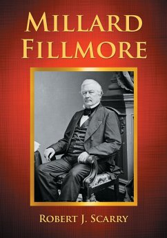 Millard Fillmore - Scarry, Robert J.