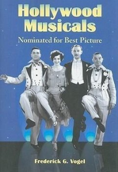 Hollywood Musicals Nominated for Best Picture - Vogel, Frederick G.