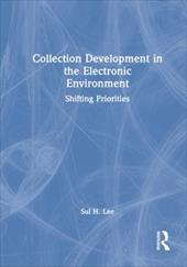 Collection Development in the Electronic Environment - Lee, Sul H.