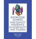 Knowledge Sharing and Quality Assurance in Hospitality and Tourism - Noel Scott