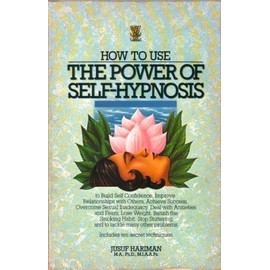 How to Use the Power of Self Hypnosis - Jusuf Hariman