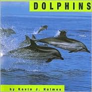Dolphins - Kevin J. Holmes