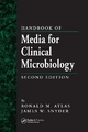 Handbook of Media for Clinical Microbiology - James W. Snyder; Ronald M. Atlas