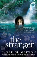 The Stranger. by Sarah Singleton
