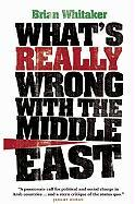 What's Really Wrong with the Middle East