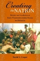 Creating the Nation - David L. Cooper