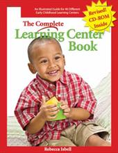 The Complete Learning Center Book [With CDROM] - Isbell, Rebecca / Johnson, Deborah C.