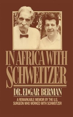 In Africa with Schweitzer - Berman, Edgar