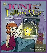 Joni and the Fallen Star: Helping Children Learn Teamwork