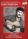 The Authentic Guitar Styles of Tom Paxton - Tom Paxton