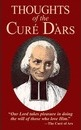 Thoughts of the Cure d'Ars - St.Jean-Baptiste Vianney