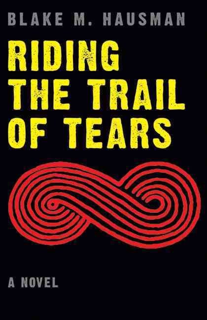 Riding the Trail of Tears