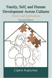 Family, Self, and Human Development Across Cultures: Theory and Applications - Kagitcibasi, Cigdem
