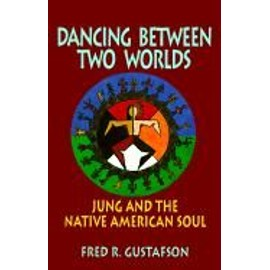 Dancing Between Two Worlds - Fred Gustafson