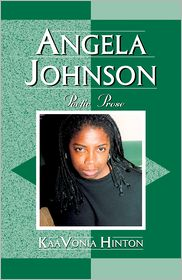 Angela Johnson: Poetic Prose - KaaVonia Hinton