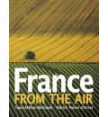 France from the Air - Yann Arthus-Bertrand