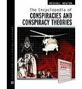The Encyclopedia of Conspiracies and Conspiracy Theories - Michael Newton