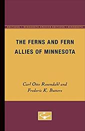 The Ferns and Fern Allies of Minnesota - Rosendahl, Carl Otto / Butters, Frederic K. / Tryon, Rolla M., Jr.