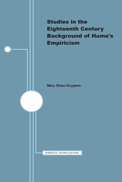 Studies in the Eighteenth Century Background of Hume's Empiricism - Kuypers, Mary Shaw