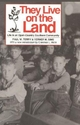 They Live on the Land - Paul W. Terry; Verner M. Sims